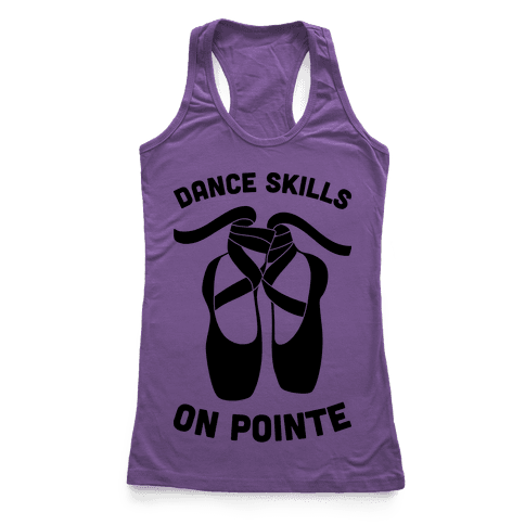 Dance Skills On Pointe Racerback Tank Top