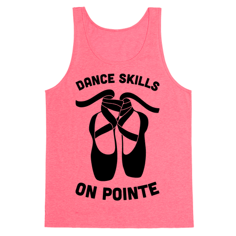 Dance Skills On Pointe Tank Top