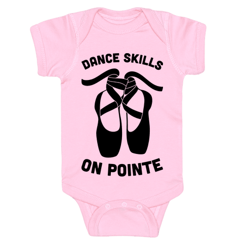 Dance Skills On Pointe Baby Onesy