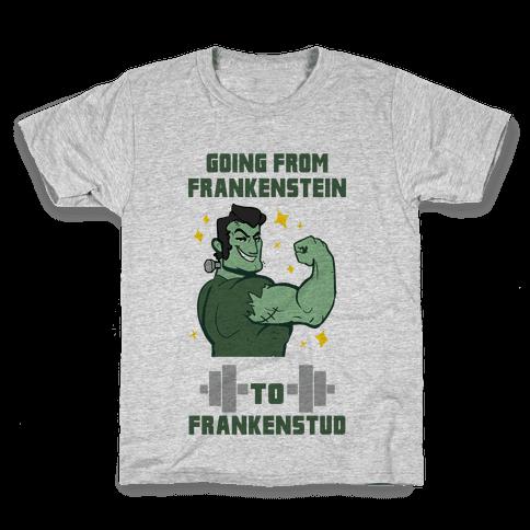 Going from Frankenstein to Frankenstud! Kids T-Shirt