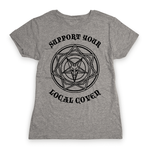 Support Your Local Coven Womens T-Shirt
