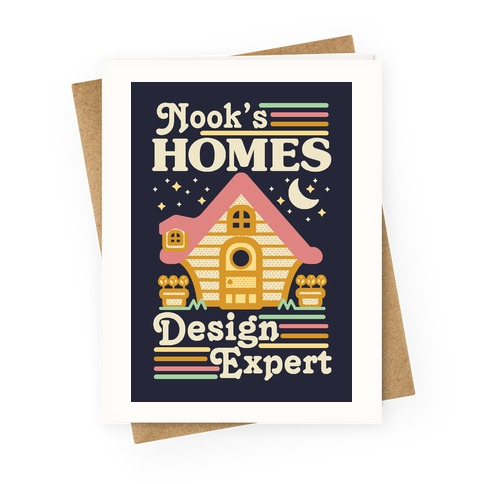 Nook's Homes Design Expert Greeting Card