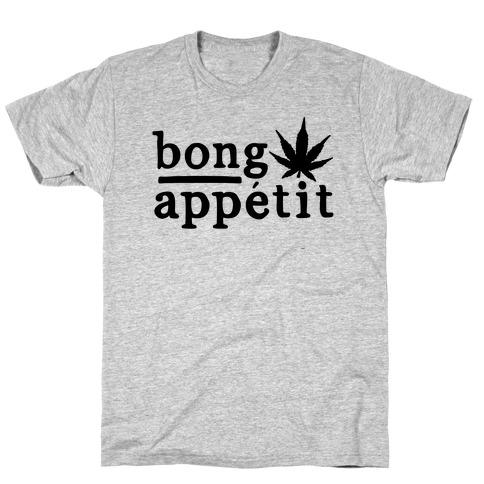 Bong Appetit Parody T-Shirt
