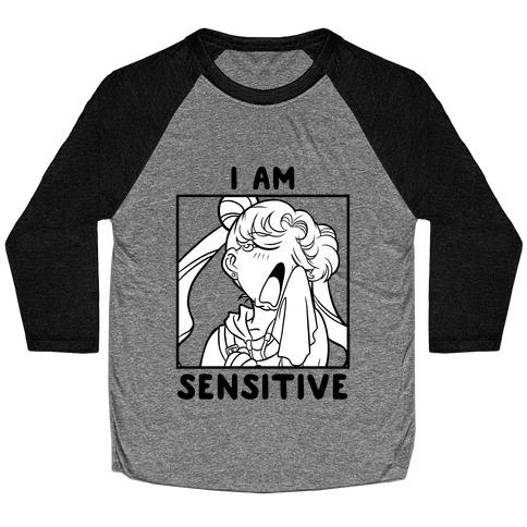 I Am Sensitive (black)  Baseball Tee