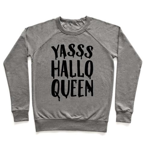 Yasss Halloqueen Pullover