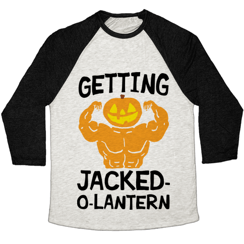 Getting Jacked-O-Lantern Baseball Tee