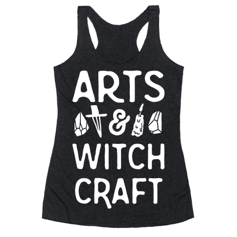 Arts And Witchcraft Racerback Tank Top