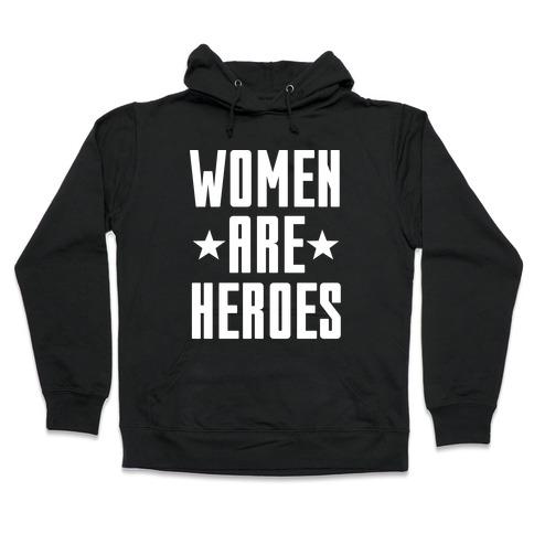 Women Are Heroes Hooded Sweatshirt