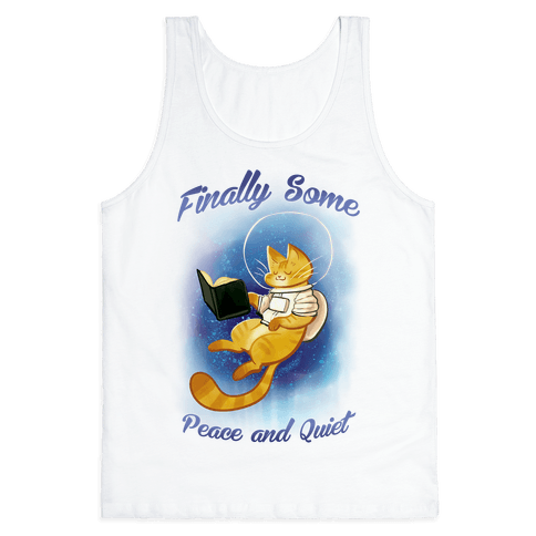 Finally, Some Peace and Quiet Tank Top