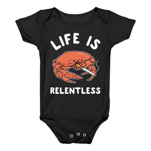 Life is Relentless Baby Onesy
