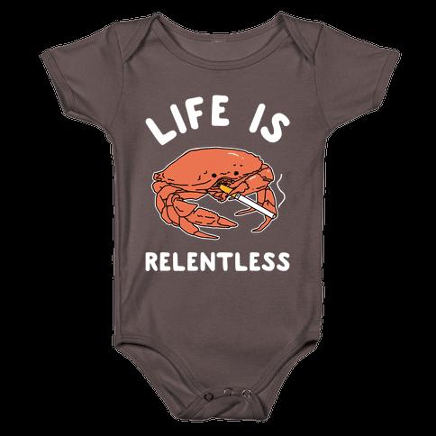 Life is Relentless Baby One-Piece