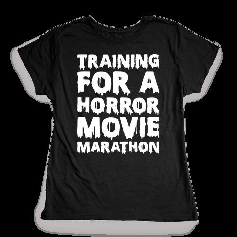 Training For A Horror Movie Marathon Womens T-Shirt