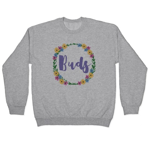 Best Buds (1 of 2 pair) Pullover