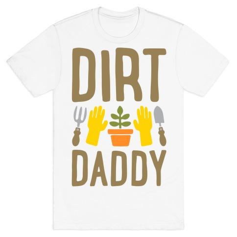 Dirt Daddy T-Shirt