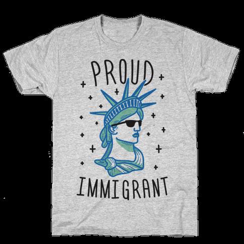 Proud Immigrant Liberty Mens T-Shirt