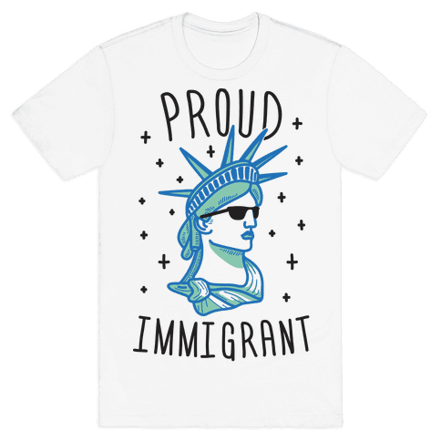 Proud Immigrant Liberty Mens T-Shirt