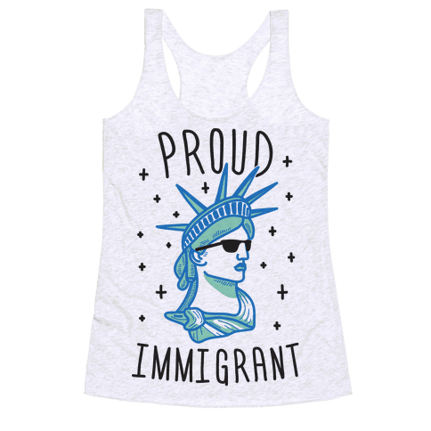Proud Immigrant Liberty Racerback Tank Top