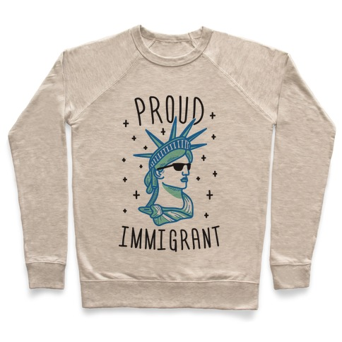 Proud Immigrant Liberty Pullover