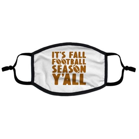 It's Fall Football Season Y'all Flat Face Mask
