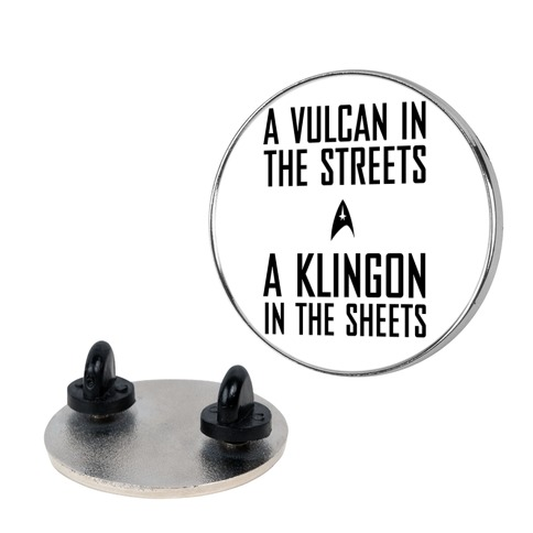 A Vulcan In the Streets Pin