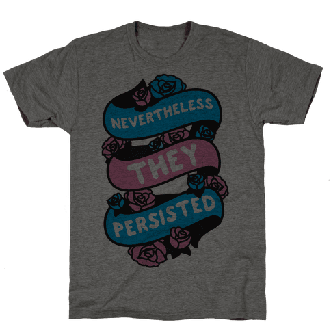 Nevertheless THEY Persisted Ribbon Mens T-Shirt