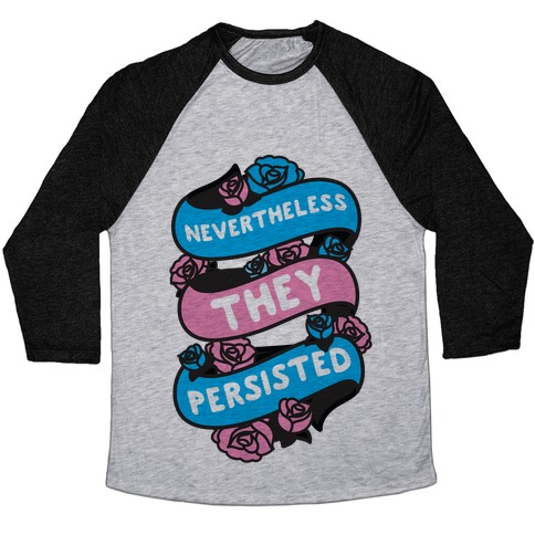 Nevertheless THEY Persisted Ribbon Baseball Tee
