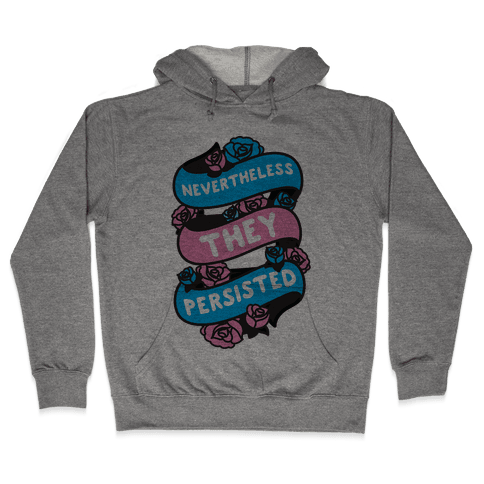 Nevertheless THEY Persisted Ribbon Hooded Sweatshirt