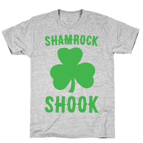 Shamrock Shook T-Shirt