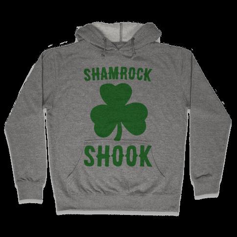 Shamrock Shook Hooded Sweatshirt