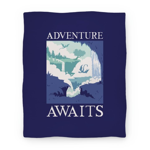 Adventure Awaits Blanket