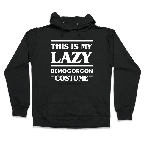 This Is My Lazy Demogorgon Costume (White) Hooded Sweatshirt
