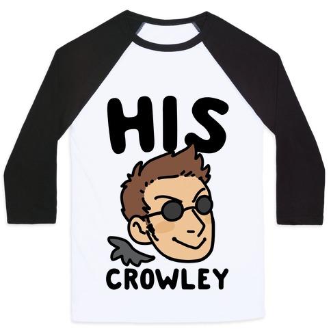 His Crowley (1 of 2 Pair) Baseball Tee