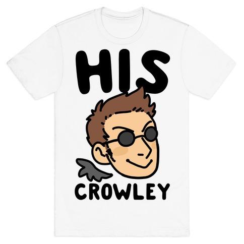 His Crowley (1 of 2 Pair) T-Shirt