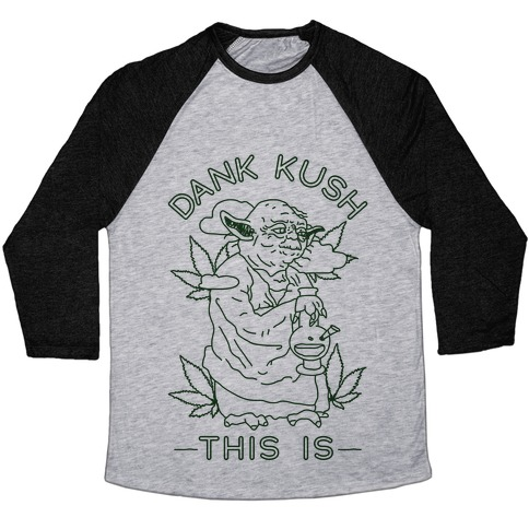 Dank Kush This Is Baseball Tee