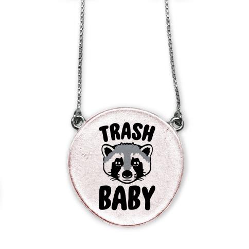 Trash Baby necklace