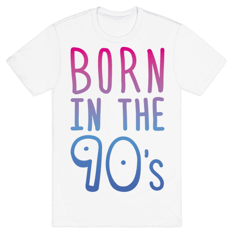 Born In The 90's Mens T-Shirt