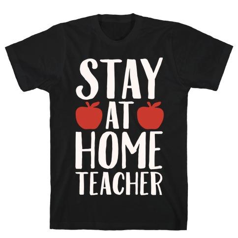 Stay At Home Teacher White Print T-Shirt