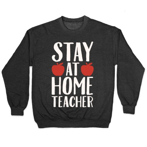 Stay At Home Teacher White Print Pullover