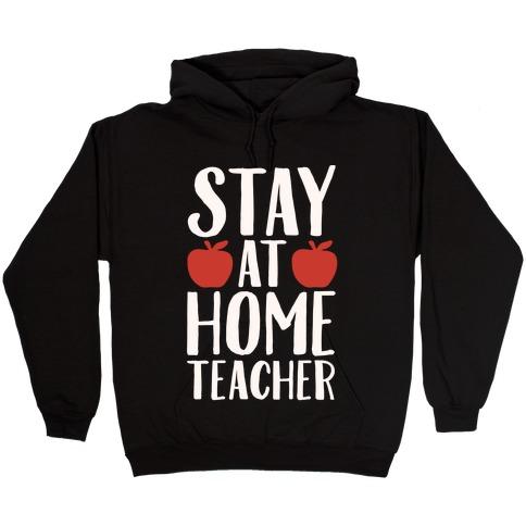 Stay At Home Teacher White Print Hooded Sweatshirt