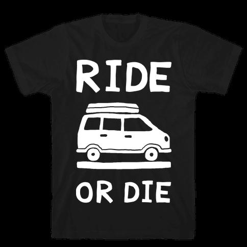 Ride Or Die Road Trip Mens T-Shirt