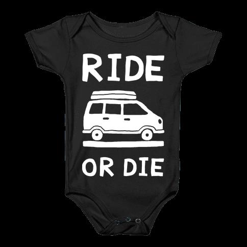 Ride Or Die Road Trip Baby Onesy