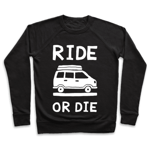 Ride Or Die Road Trip Pullover