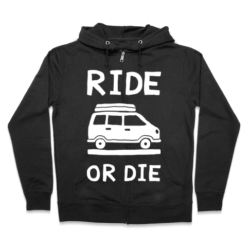 Ride Or Die Road Trip Zip Hoodie