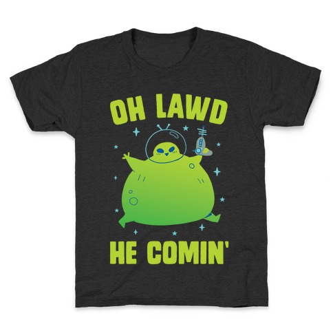 Oh Lawd He Comin Alien Kids T-Shirt
