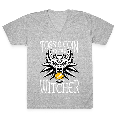 Toss A Coin To Your Witcher V-Neck Tee Shirt