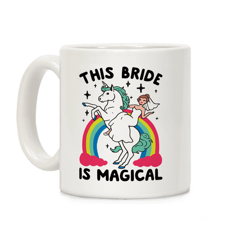 This Bride Is Magical Coffee Mug
