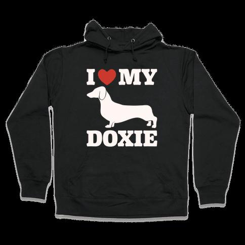 I Love My Doxie Dachshund White Print Hooded Sweatshirt