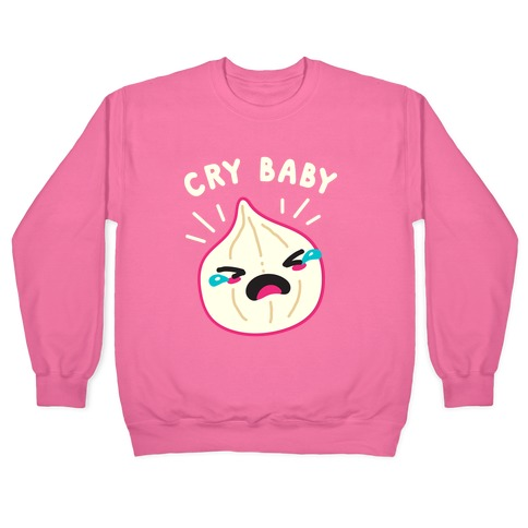Cry Baby Onion Pullover