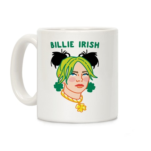 Billie Irish Parody Coffee Mug