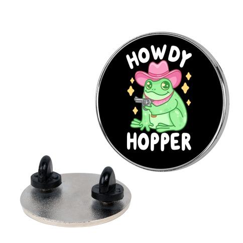 Howdy Hopper Pin